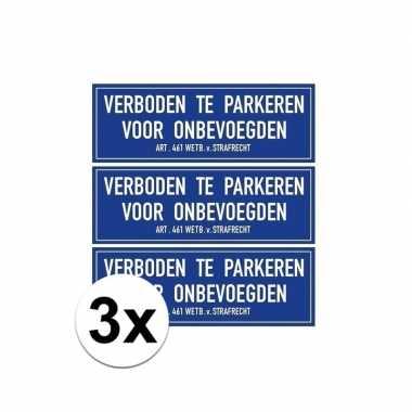 Afgeprijsde 3x verkeersbord stickers niet parkeren voor onbevoegden 1