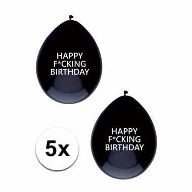 Fucking birthday feestballonnen 5 stuks