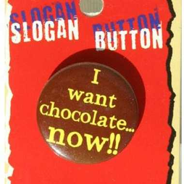 I want chocolate now tekst button