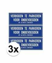 Afgeprijsde 3x verkeersbord stickers niet parkeren voor onbevoegden 14 8 x 10 5 cm